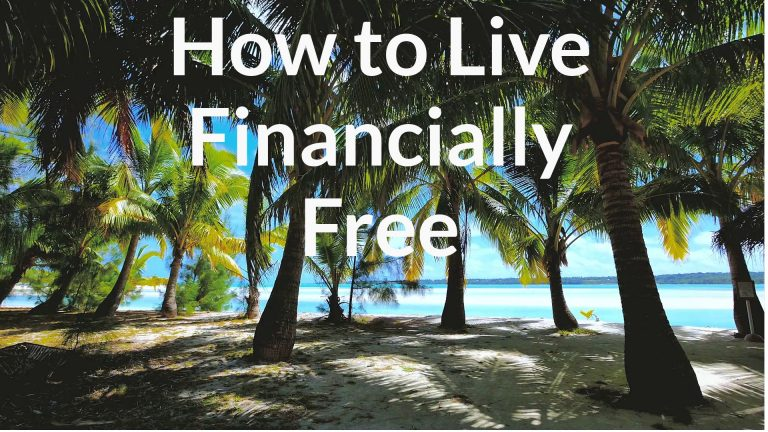 How to live financially free
