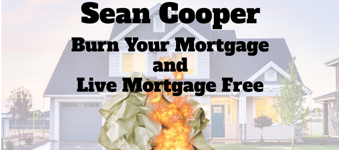 Sean Cooper - Mortgage Free in 3 years