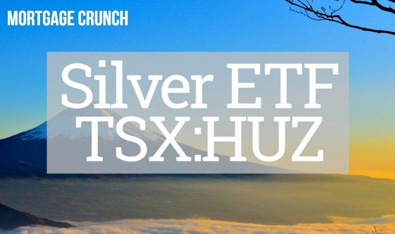 Silver ETF - TSX:HUZ